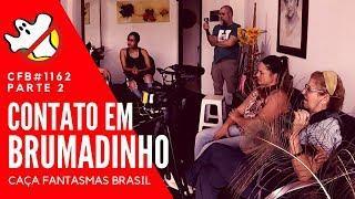Contato em Brumadinho CFB#1162 Parte 2 - Caça Fantasmas Brasil
