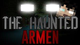 The Haunted: Armen's Reveal