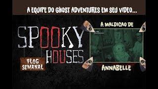 Análise Espiritual - Ghost Adventures e Annabelle