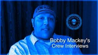 Bobby Mackey's Crew Interviews