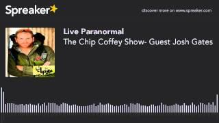 The Chip Coffey Show- Guest Josh Gates