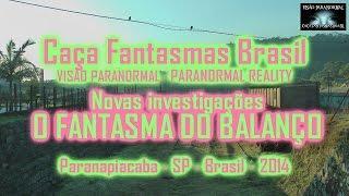 O Fantasmas do Balanço de Paranapiacaba Caça Fantasmas Brasil