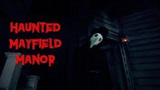 Haunted Mayfield Manor | Halloween Paranormal Investigation