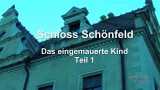 Schloss Schönfeld (Das eingemauerte Kind)