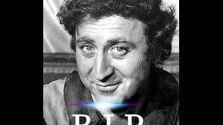 Gene Wilder has Passed Away