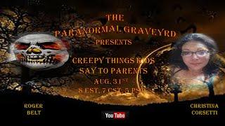 Paranormal Graveyard Creepy things Kids say to Parents