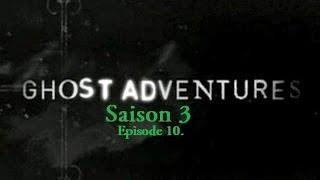 Ghost Adventures - Clovis Wolfe Manor | S03E10 (VF)