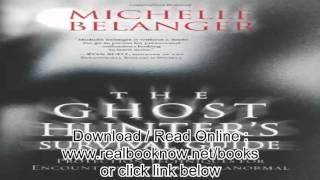 The Ghost Hunters Survival Guide Protection Techniques for Encounters With The Paranormal Pdf