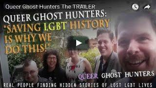 Queer Ghost Hunters say it's saving LGBTQ history that motivates them