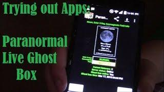 Trying Out Apps: Paranormal Live Ghost Box