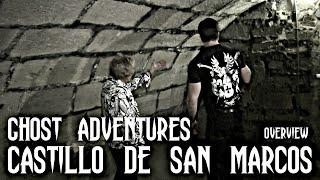 GHOST ADVENTURES: CASTILLO DE SAN MARCOS (OVERVIEW)
