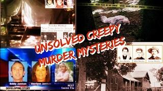 Bizarre, Creepy Unsolved Murder Mysteries - New 2017