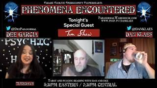 Phenomena Encountered with Dan Klaes, Dee Garcia and Tim Shaw