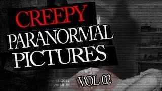 Creepy Paranormal Pictures Found On the Internet Vol.2