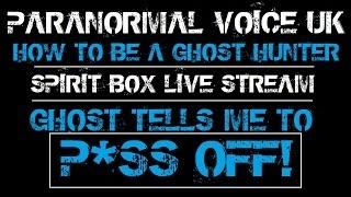 HOW TO BE A GHOST HUNTER | PARANORMAL LIVE STREAM | SPIRIT BOX SESSION