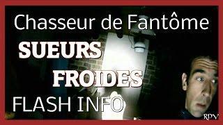 Paranormal RPV enquête : Maison Hantée en France - Sueurs Froides [ flash ]