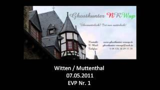 Ghosthunter-NRWup 07.05.2011 - EVP 01