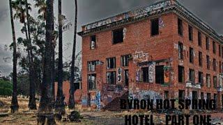 Byron Hot Springs Hotel Part one