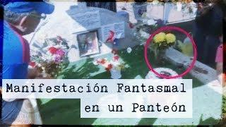 Manifestación Fantasmal en un Panteón (Video #Paranormal)