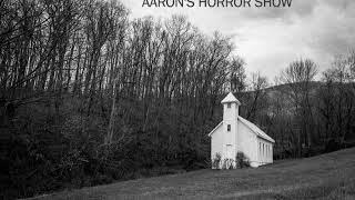 S1 Episode 1: AARON'S HORROR SHOW