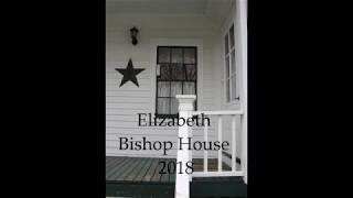 Elizabeth Bishop House - Who's there?