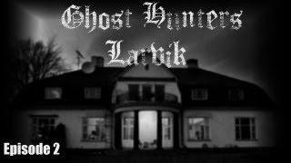 Ghost Hunters Larvik Episode 2