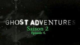 Ghost Adventures - Magnolia Plantation | S02E04 (VF)