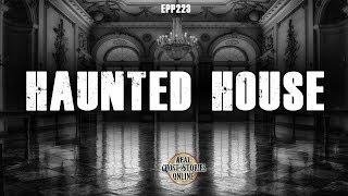 Haunted House | Ghost Stories, Paranormal, Supernatural, Hauntings, Horror