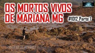 Os Mortos Vivos de Mariana MG - Caça Fantasmas Brasil Reporter - #1012 Parte 1