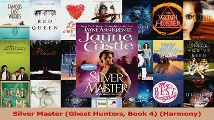 Read  Silver Master Ghost Hunters Book 4 Harmony Ebook Free