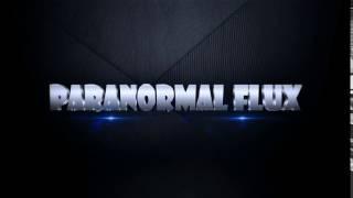 Paranormal Flux Ident1