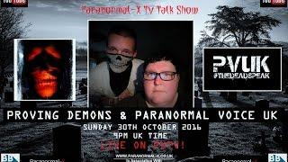 Paranormal-X LIVE TV Talk Show | Special Guests Proving Demons & Paranormal Voice UK | PXTV