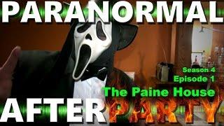 Paranormal AfterParty Season 4 Episode 1 , The Paine House