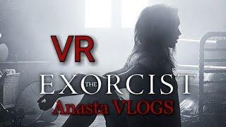 THE EXORCIST VR [ Anasta VLOGS ]