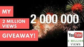 2 Million GIVEAWAY! Thank you, to Everyone for this Journey