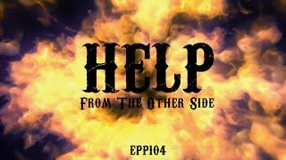 Help From The Other Side | Ghost Stories, Paranormal, Supernatural, Hauntings, Horror