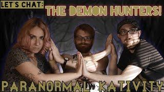 Let's Chat: The Demon Hunters!