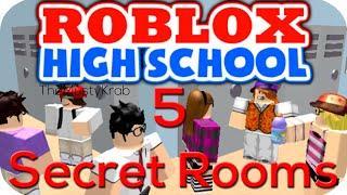 5 Secret Rooms In ROBLOX HIGH SCHOOL! [DECEMBER 2016]