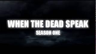 When The Dead Speak Teaser Trailer