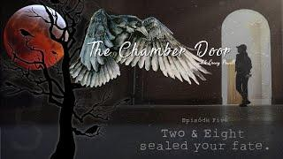 The Chamber Door (Vlog Series) - Ep. 5