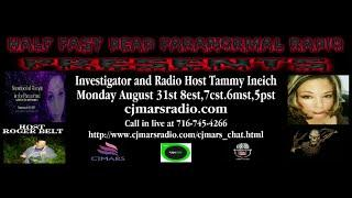 Half Past Dead Paranormal Radio-The Tammy Ineich Show