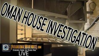 Oman House Full Investigation