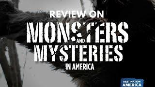 Monsters and Mysteries in America and Unsolved Review