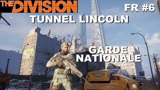 ☣ The Division [FR] Walkthrough Intégrale #6 Le tunnel Lincoln (+Toutes les tenues DLC)