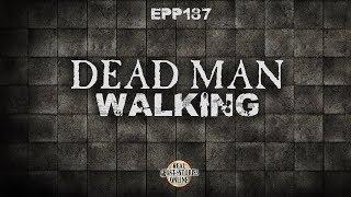 Dead Man Walking   Ghost Stories, Paranormal, Supernatural, Hauntings, Horror