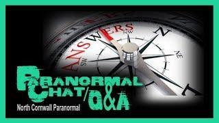 LIVE Ghost Hunting Paranormal Talk and Q & A #5