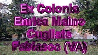Ex Colonia Maino Cugliate Fabiasco VA