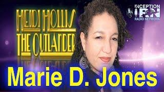Marie D. Jones - Quantum Paranormal - Heidi Hollis The Outlander
