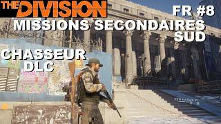 ☣ The Division [FR] Walkthrough Intégrale #8 Missions 2nd du sud (Chasseur)