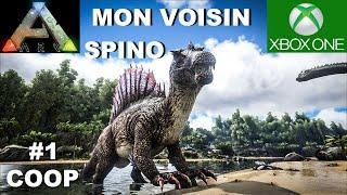 ☠ ARK Xbox One [FR] #1 COOP - Mon voisin le Spinosaure
